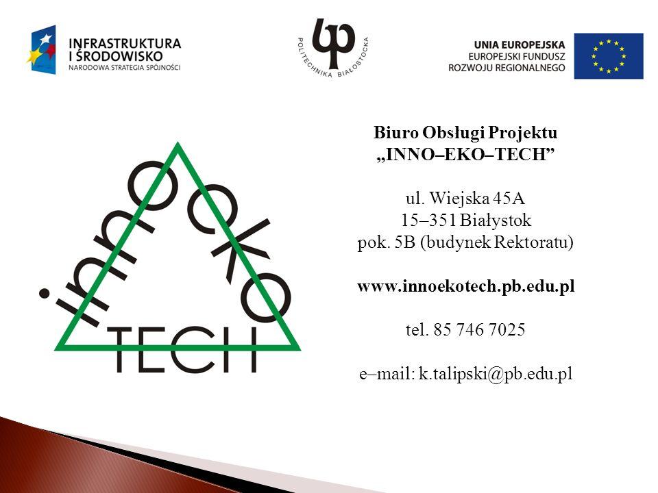 "Biuro Obsługi Projektu ""INNO–EKO–TECH"