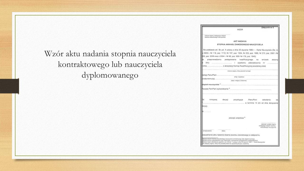 Wzór aktu nadania stopnia nauczyciela kontraktowego lub nauczyciela dyplomowanego