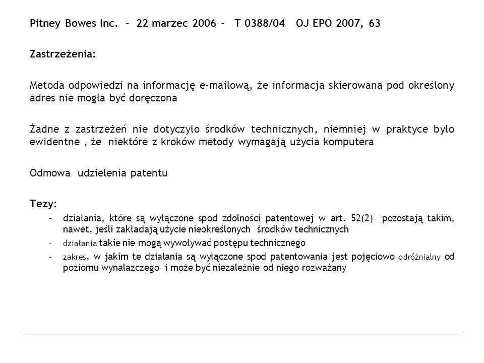 Pitney Bowes Inc. - 22 marzec 2006 - T 0388/04 OJ EPO 2007, 63