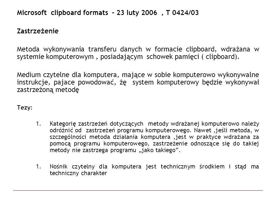 Microsoft clipboard formats - 23 luty 2006 , T 0424/03 Zastrzeżenie