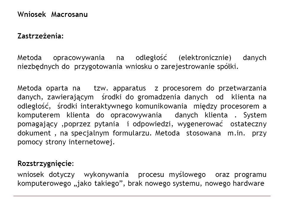 Wniosek Macrosanu Zastrzeżenia: