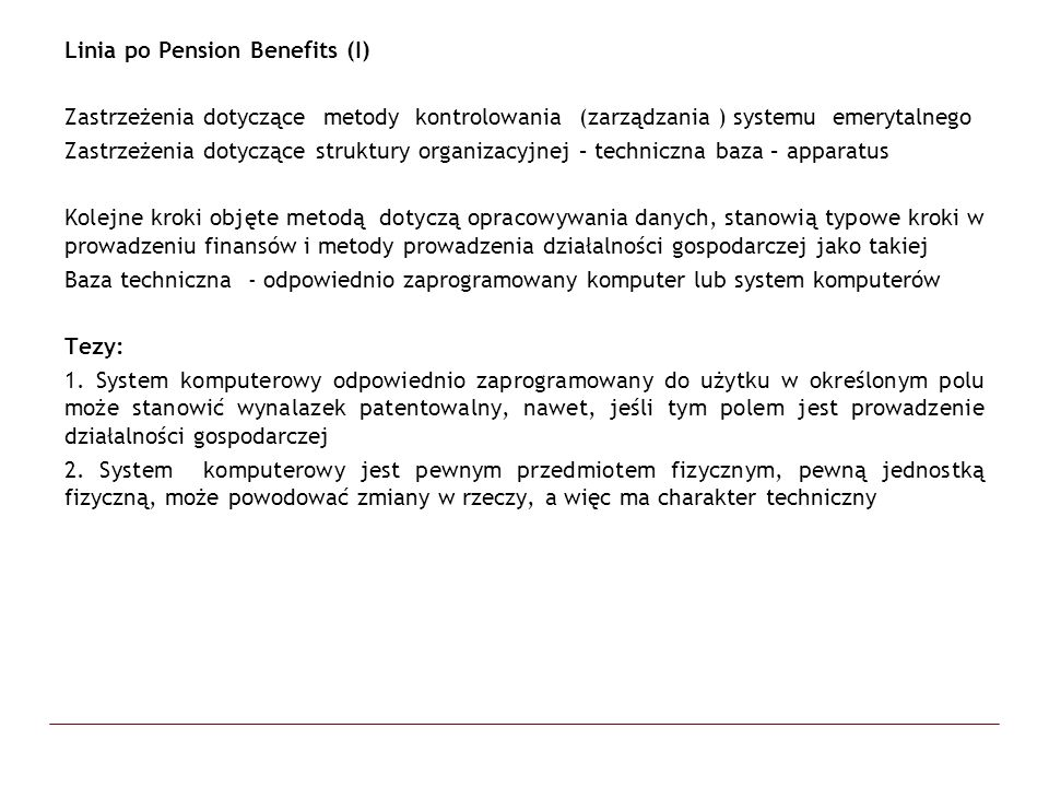 Linia po Pension Benefits (I)