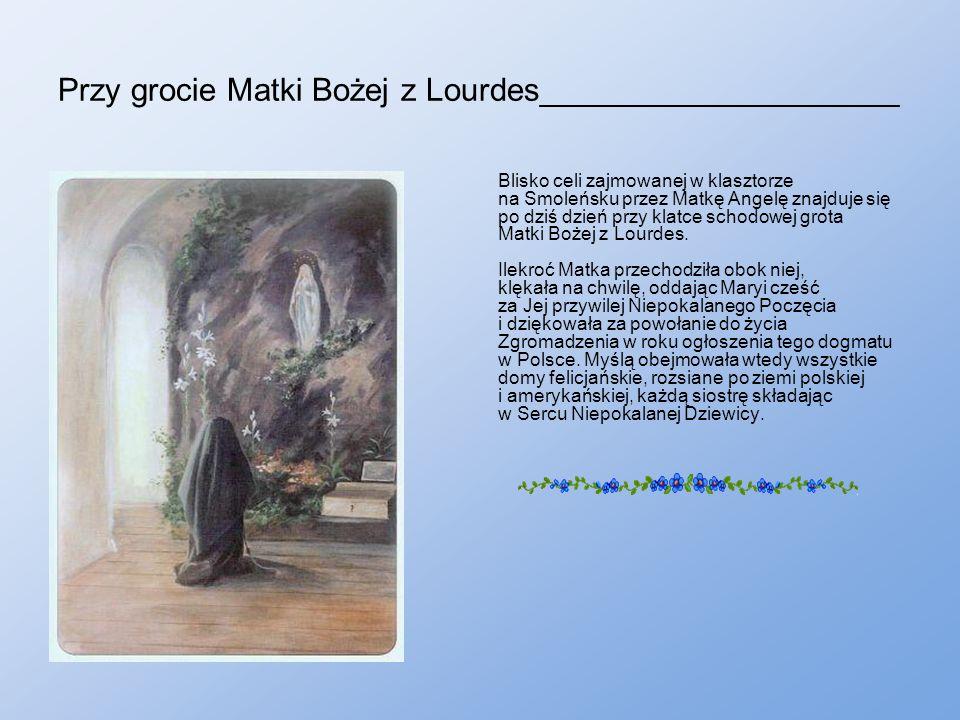 Przy grocie Matki Bożej z Lourdes____________________