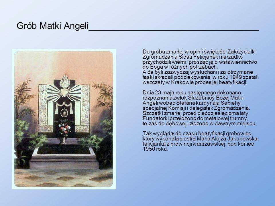 Grób Matki Angeli_________________________________