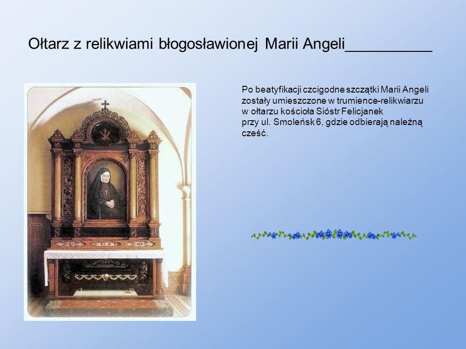 Ołtarz z relikwiami błogosławionej Marii Angeli__________