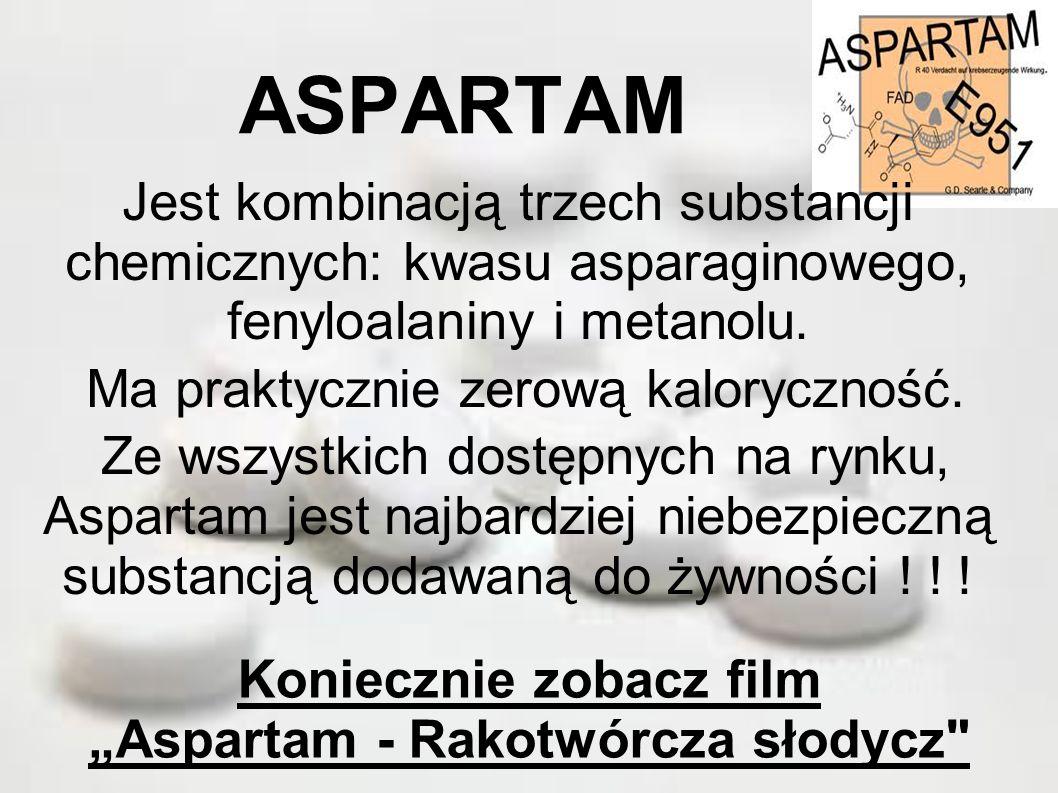 """Koniecznie zobacz film """"Aspartam - Rakotwórcza słodycz"""