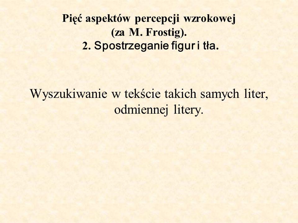 Wyszukiwanie w tekście takich samych liter, odmiennej litery.