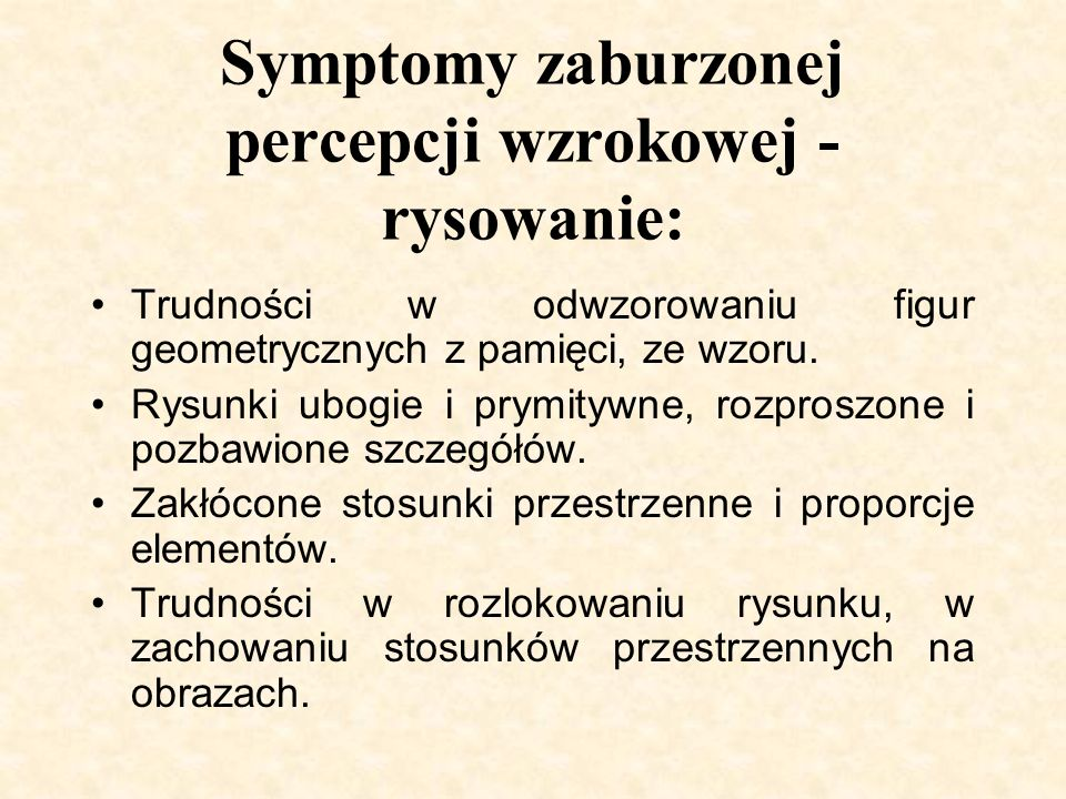 Symptomy zaburzonej percepcji wzrokowej - rysowanie: