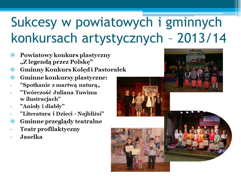Sukcesy w powiatowych i gminnych konkursach artystycznych – 2013/14