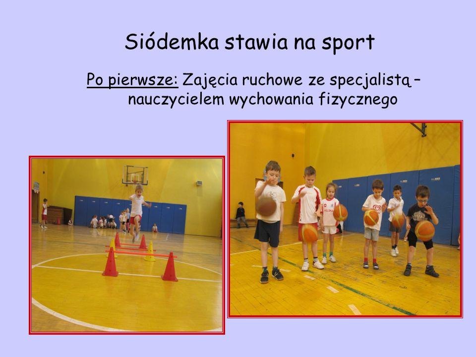 Siódemka stawia na sport