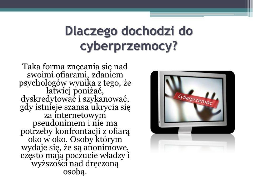Dlaczego dochodzi do cyberprzemocy
