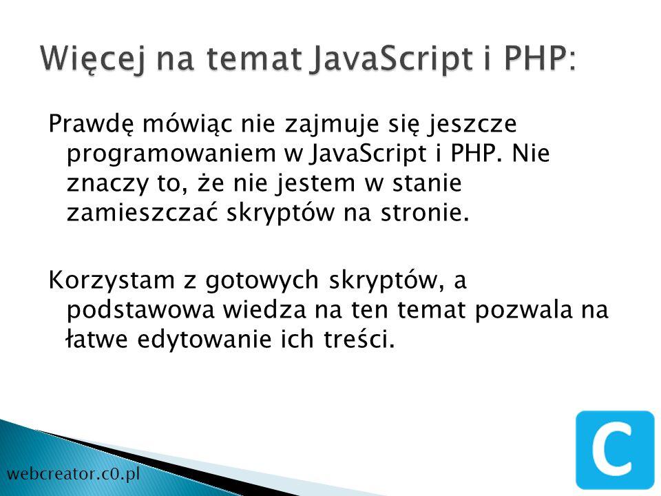 Więcej na temat JavaScript i PHP: