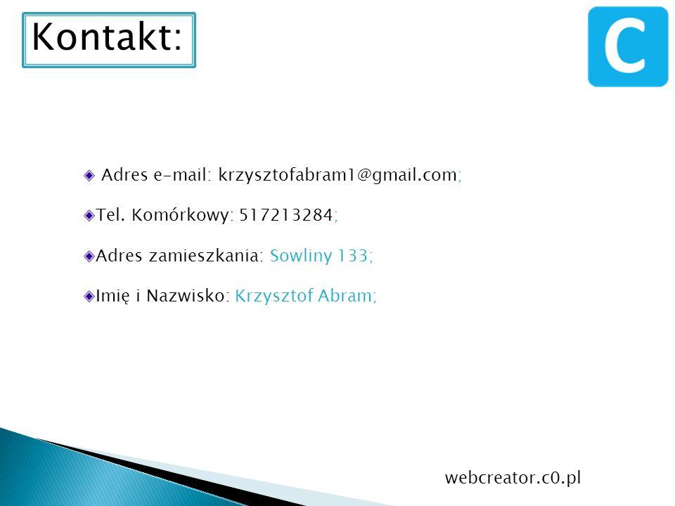 Kontakt: Adres e-mail: krzysztofabram1@gmail.com;