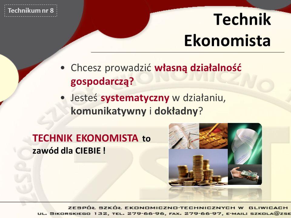 Technik Ekonomista Chcesz prowadzić własną działalność gospodarczą