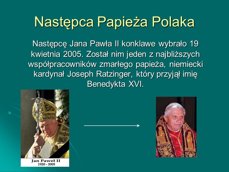 Następca Papieża Polaka