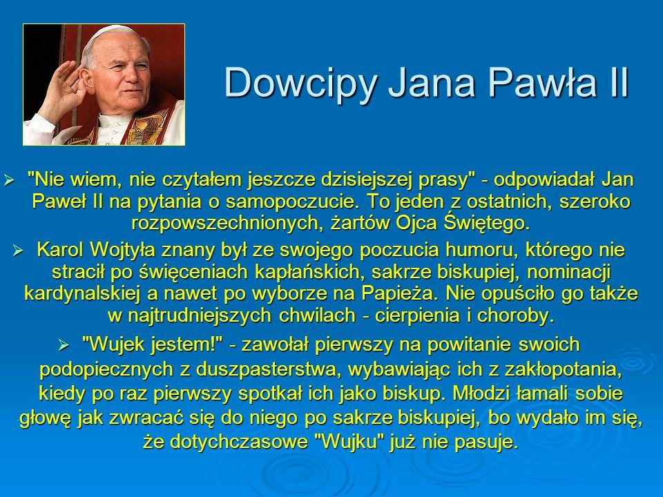 Dowcipy Jana Pawła II