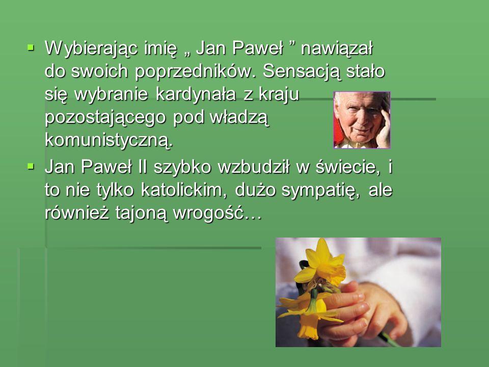 """Wybierając imię """" Jan Paweł nawiązał do swoich poprzedników"""