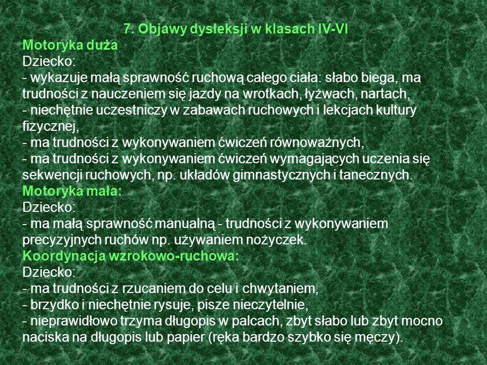 7. Objawy dysleksji w klasach IV-VI