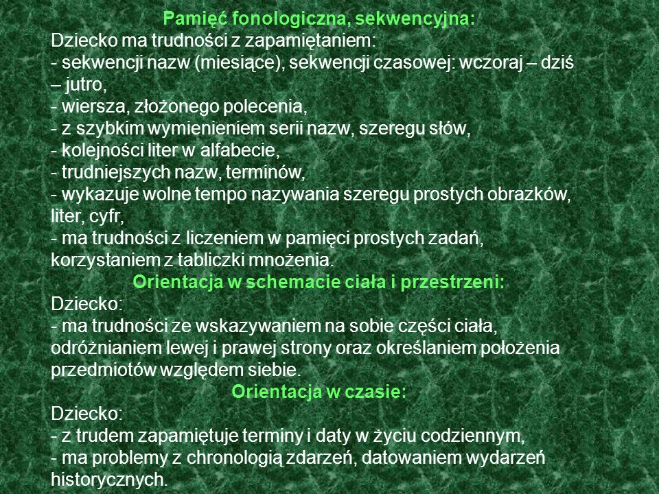 Pamięć fonologiczna, sekwencyjna: