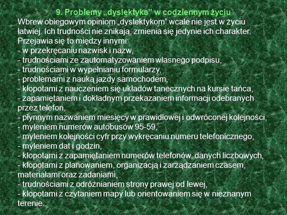 """9. Problemy """"dyslektyka w codziennym życiu"""