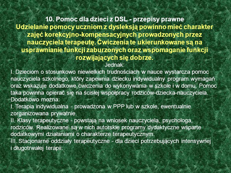 10. Pomoc dla dzieci z DSL - przepisy prawne
