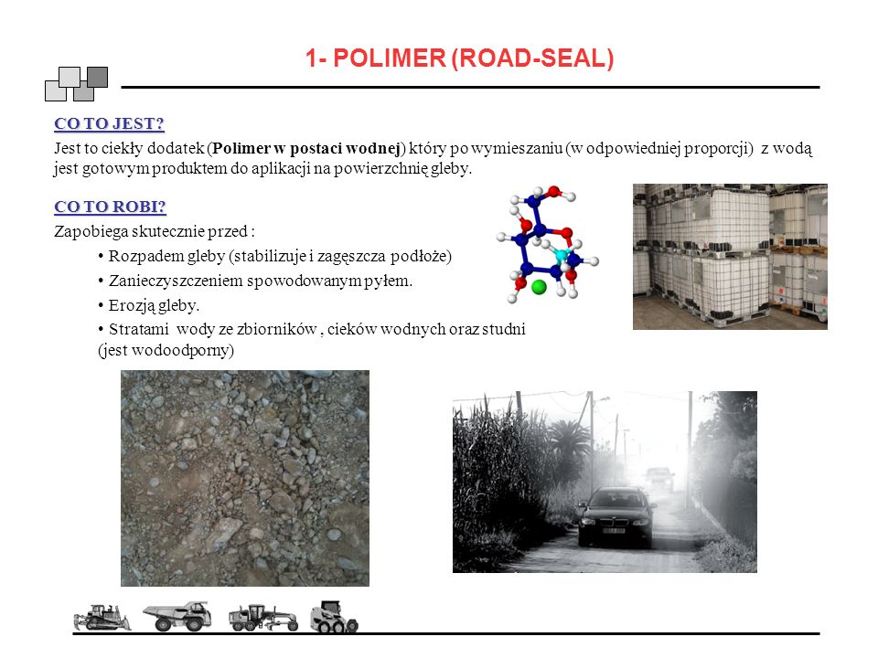 1- POLIMER (ROAD-SEAL) CO TO JEST