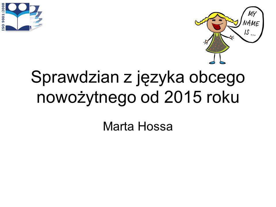 Sprawdzian z języka obcego nowożytnego od 2015 roku