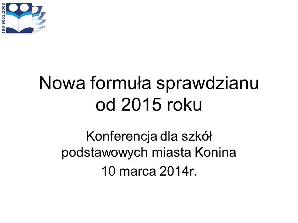 Nowa formuła sprawdzianu od 2015 roku