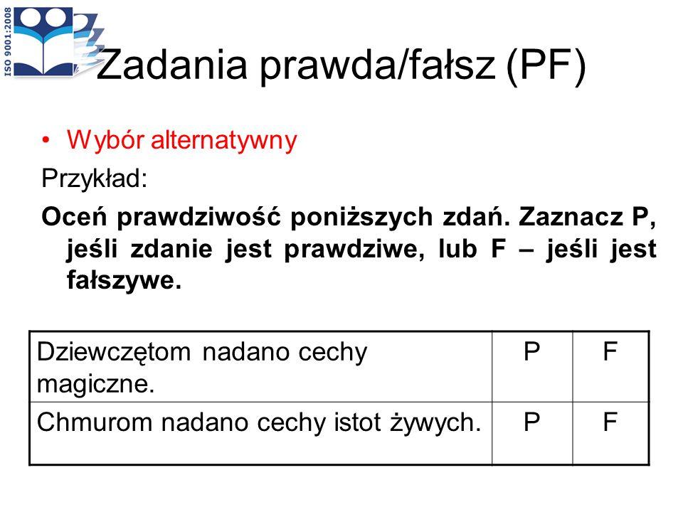 Zadania prawda/fałsz (PF)