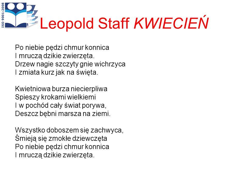 Leopold Staff KWIECIEŃ