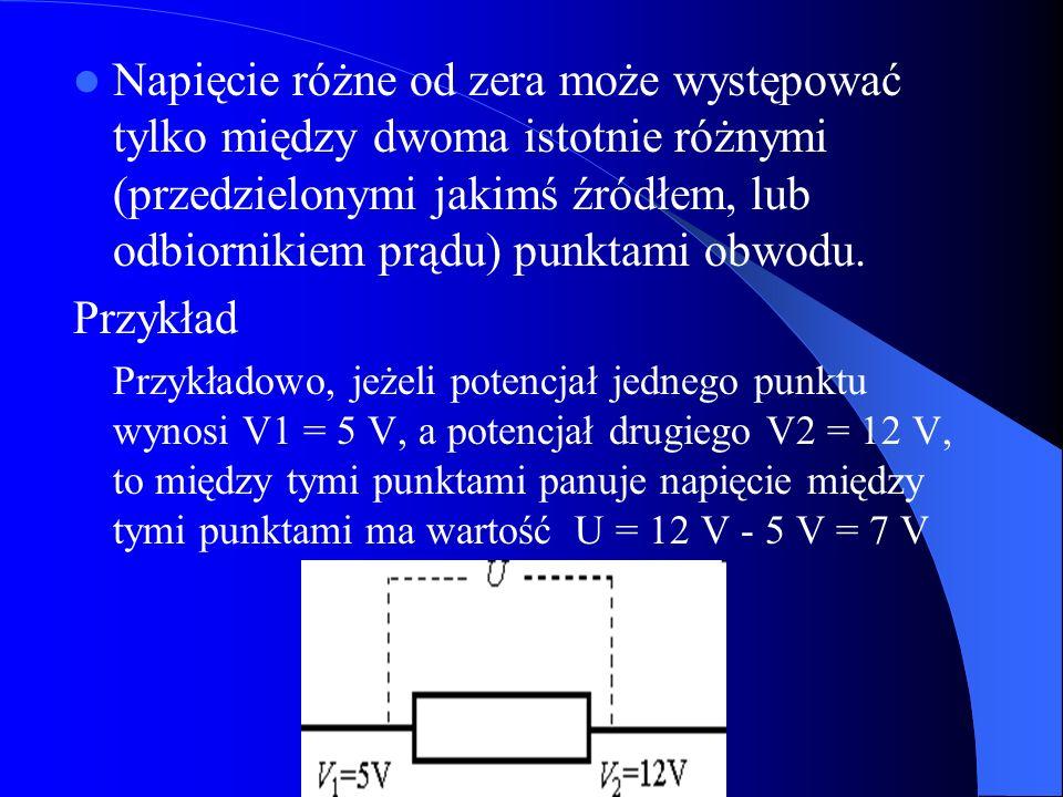 Napięcie różne od zera może występować tylko między dwoma istotnie różnymi (przedzielonymi jakimś źródłem, lub odbiornikiem prądu) punktami obwodu.