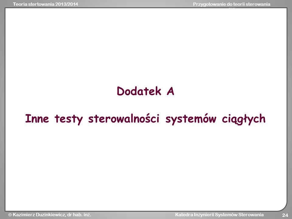Inne testy sterowalności systemów ciągłych