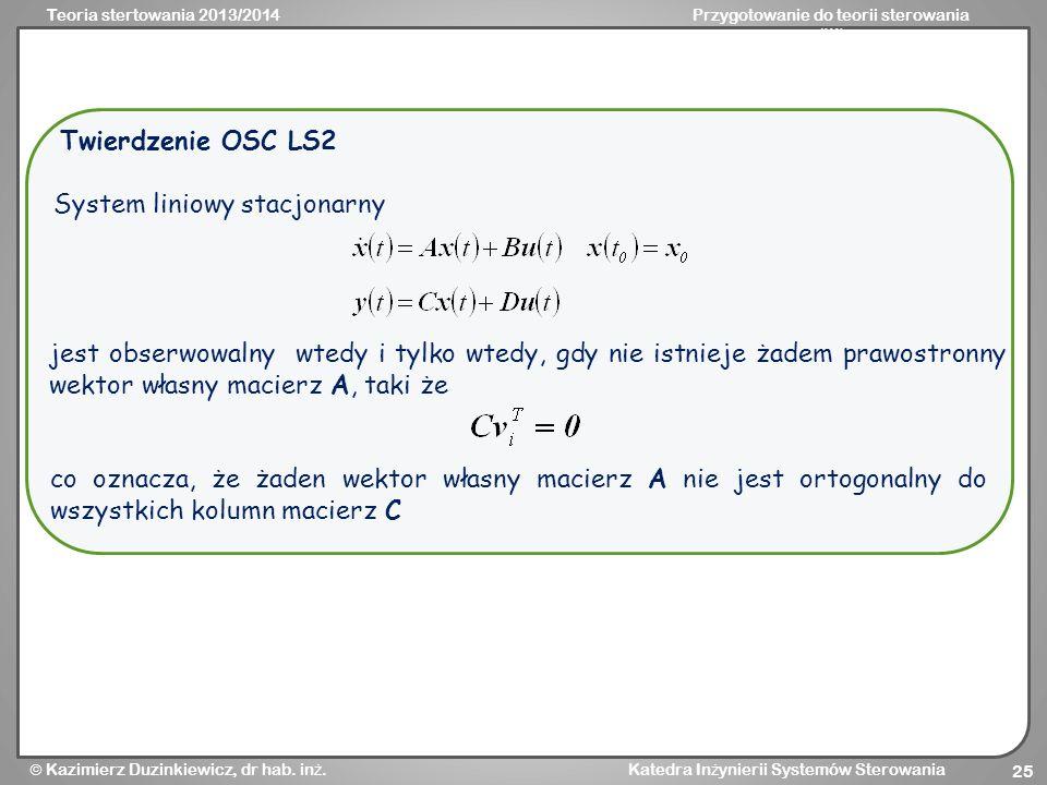 Twierdzenie OSC LS2 System liniowy stacjonarny.
