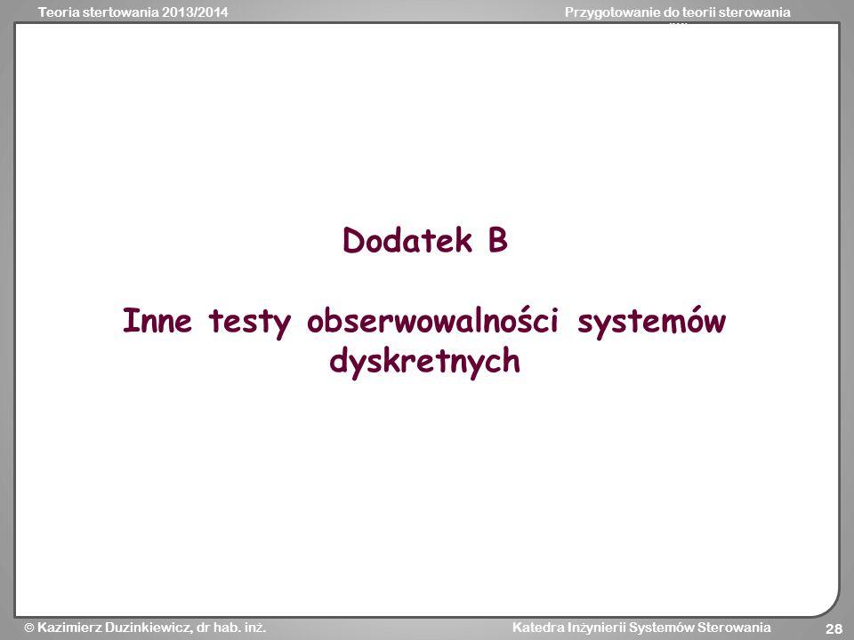 Inne testy obserwowalności systemów dyskretnych