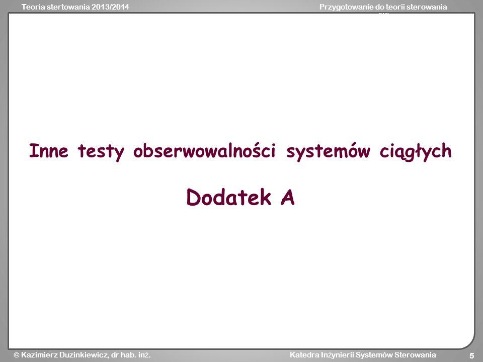 Inne testy obserwowalności systemów ciągłych