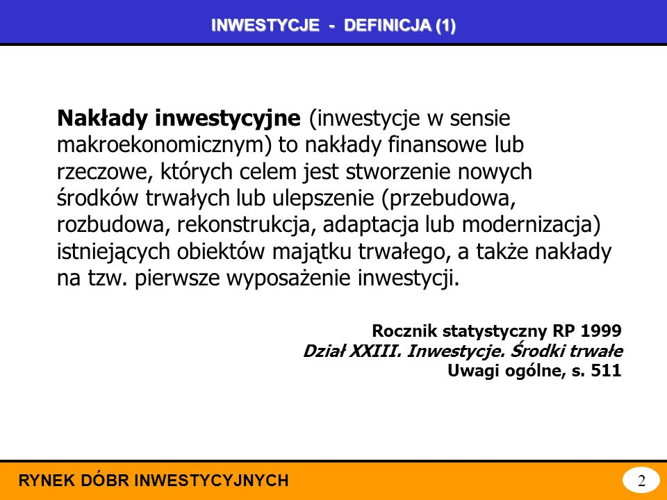 INWESTYCJE - DEFINICJA (1)