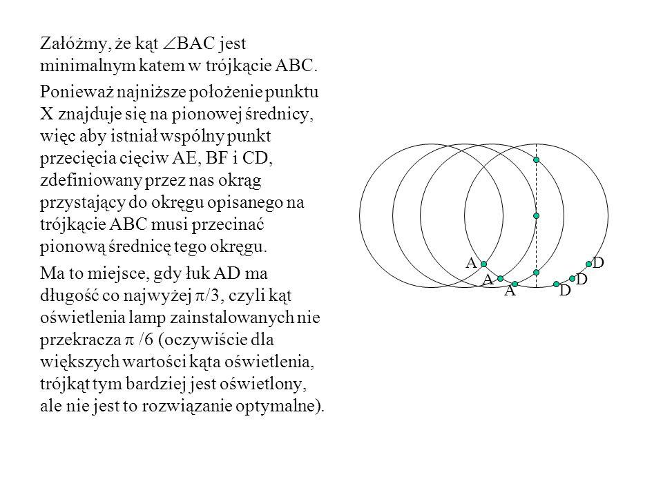 Załóżmy, że kąt BAC jest minimalnym katem w trójkącie ABC.