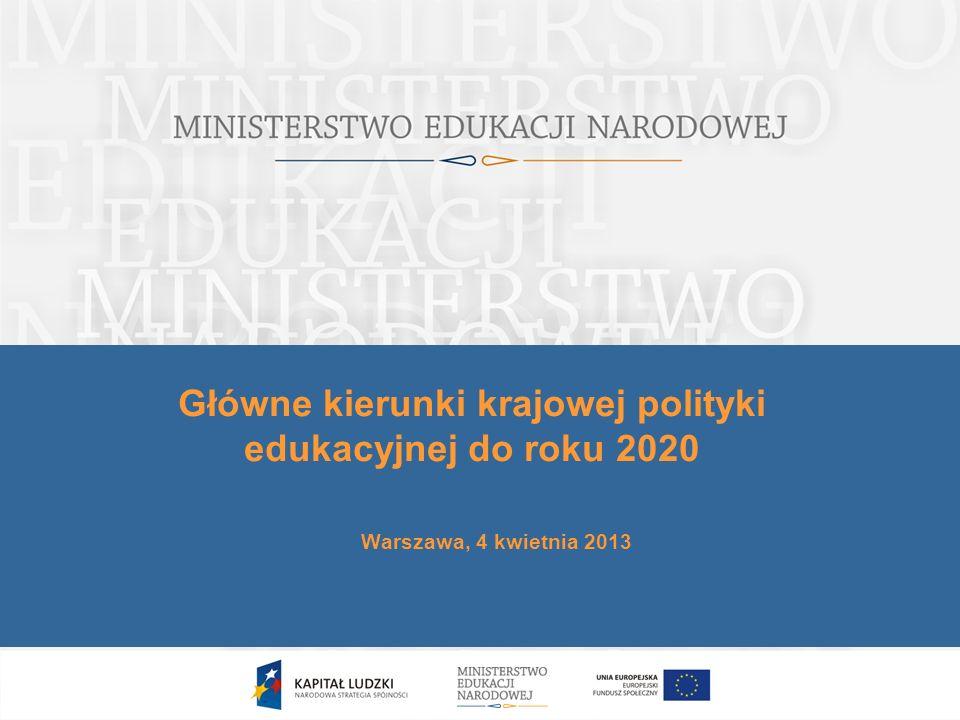 Główne kierunki krajowej polityki edukacyjnej do roku 2020