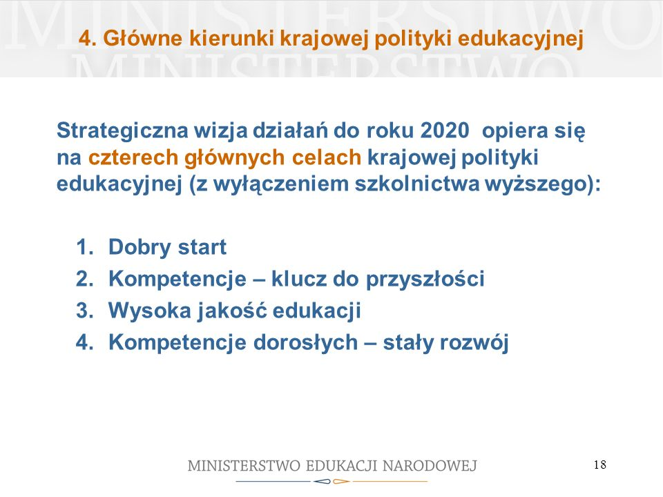 4. Główne kierunki krajowej polityki edukacyjnej