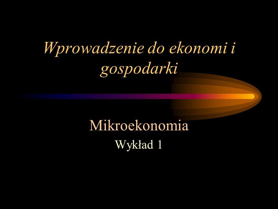 Wprowadzenie do ekonomi i gospodarki