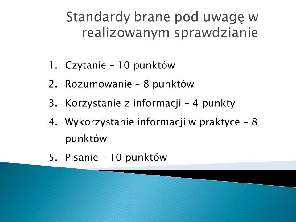 Standardy brane pod uwagę w realizowanym sprawdzianie