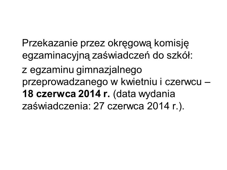 Przekazanie przez okręgową komisję egzaminacyjną zaświadczeń do szkół: