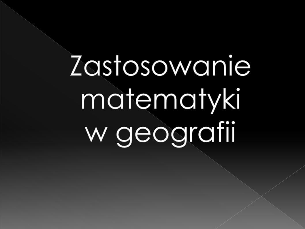 Zastosowanie matematyki w geografii