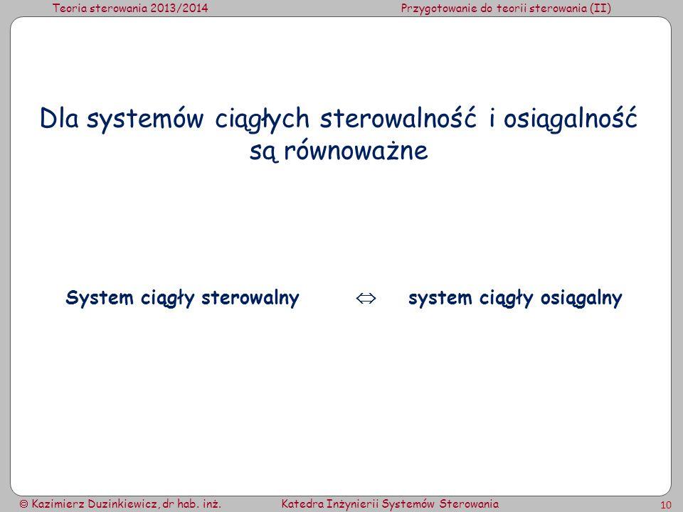 System ciągły sterowalny  system ciągły osiągalny
