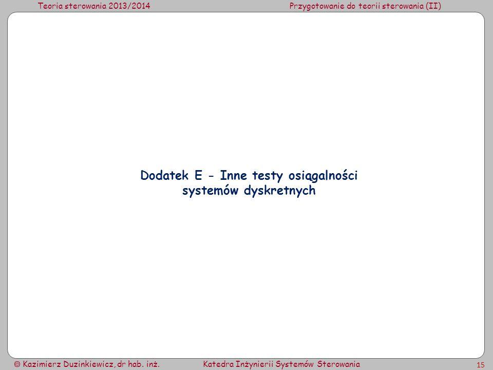 Dodatek E - Inne testy osiągalności systemów dyskretnych