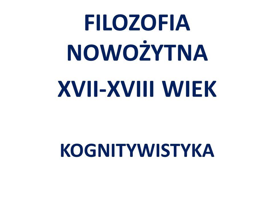 FILOZOFIA NOWOŻYTNA XVII-XVIII WIEK