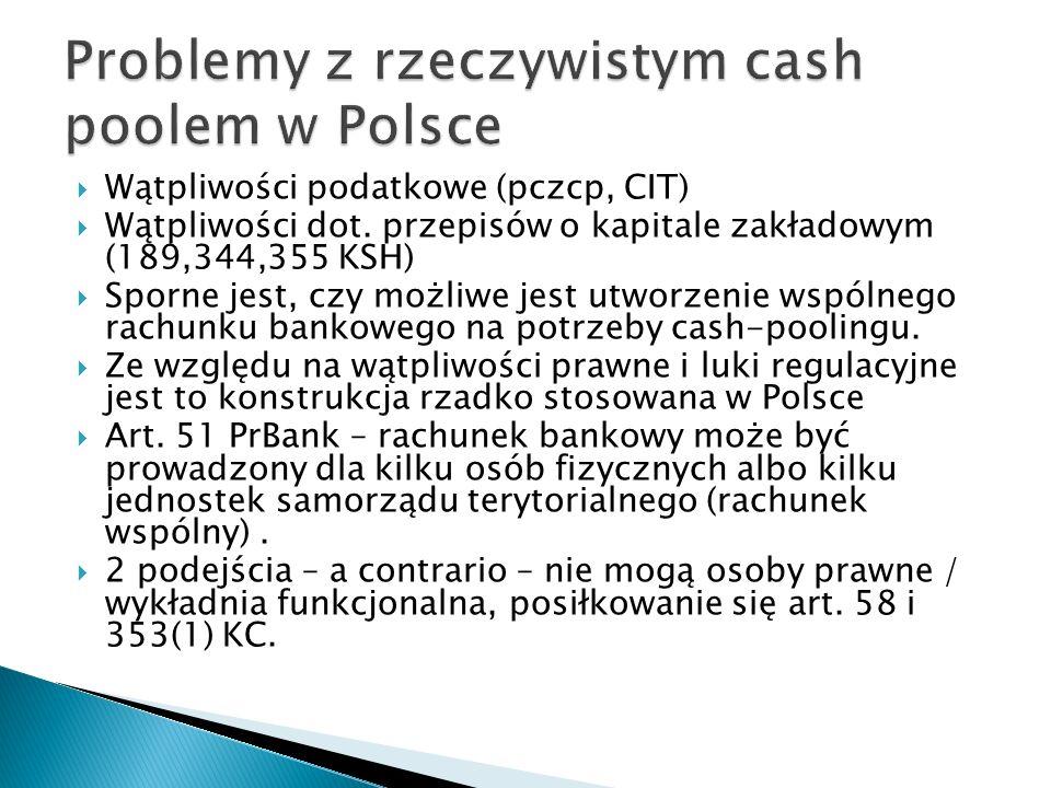 Problemy z rzeczywistym cash poolem w Polsce