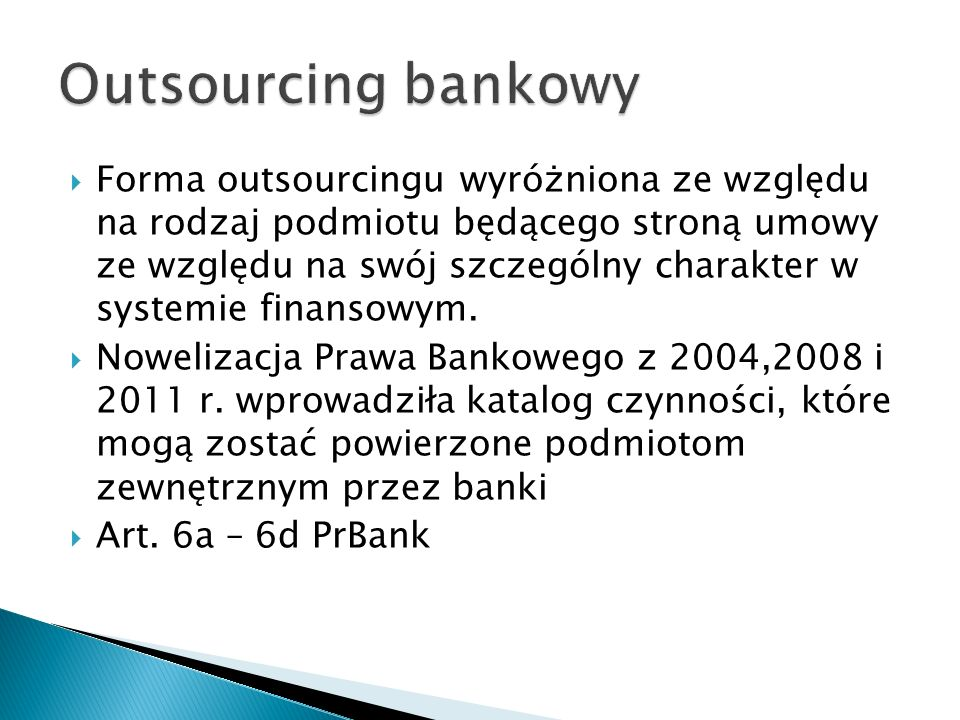 Outsourcing bankowy