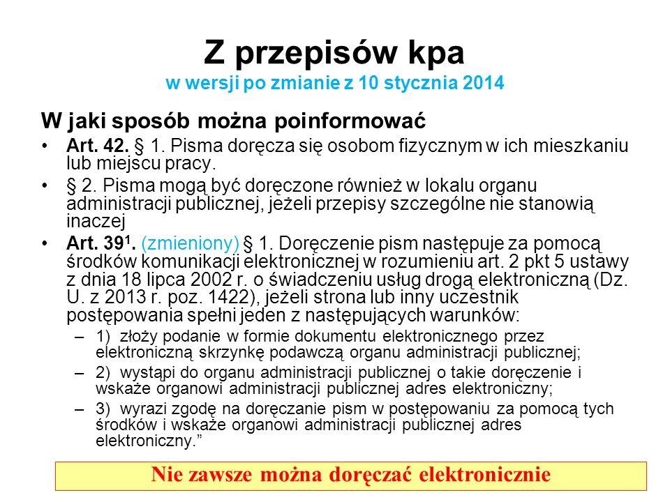 Z przepisów kpa w wersji po zmianie z 10 stycznia 2014