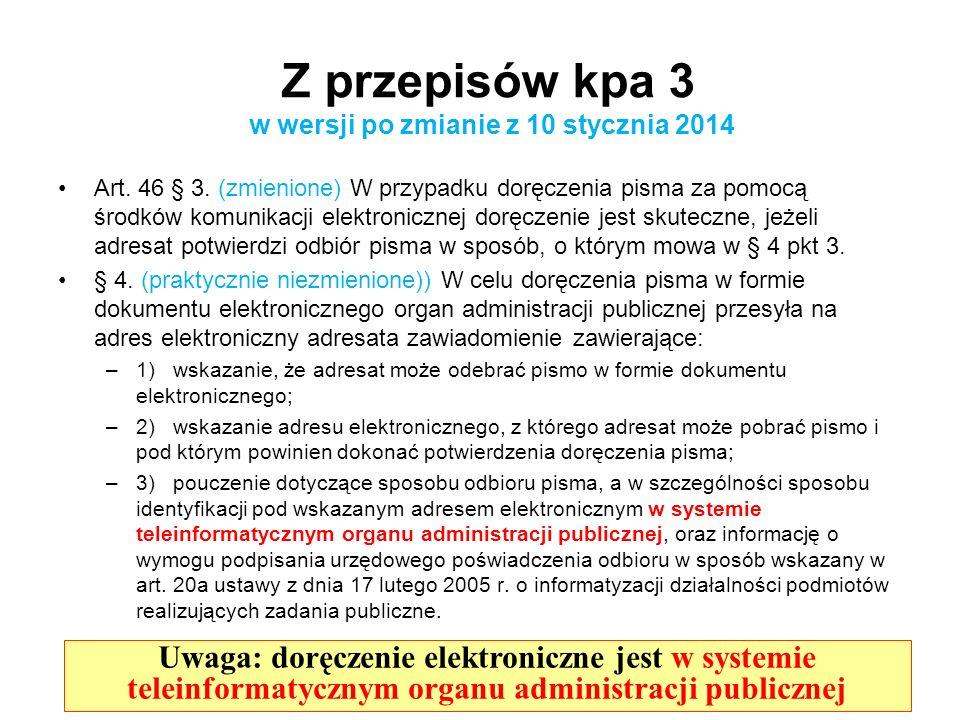 Z przepisów kpa 3 w wersji po zmianie z 10 stycznia 2014